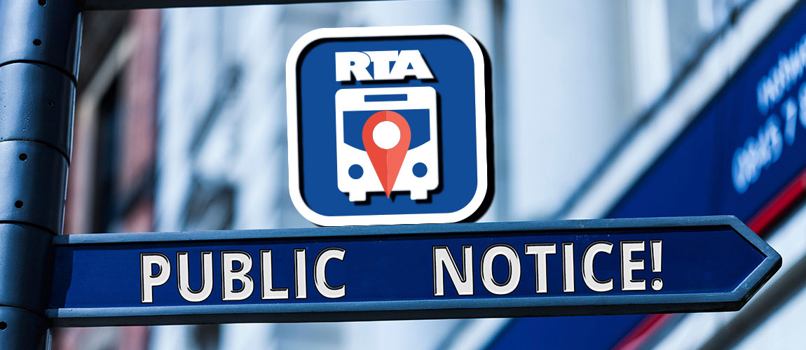 Public Hearing Notice: RTA Proposes to Discontinue Trips on Routes 20 And 22